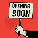 Plakat w ręce, biznesowy pojęcie z tekstem Otwiera Wkrótce ilustracji