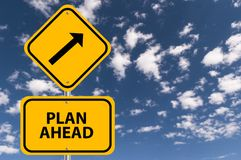 Plan ahead sign Stock Photography