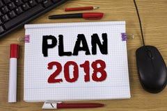 Plan 2018 de la escritura del texto de la escritura Concepto que significa las metas desafiadoras de las ideas para que motivació Imágenes de archivo libres de regalías