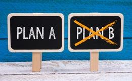 Plan A not Plan B Stock Image