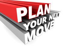 Plan your move. Planning your next move words concept on white background Royalty Free Stock Photos