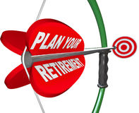 Plan Your Retirement Bow Arrow Target Financial Savings. A bow and arrow aiming at a target, with the words Plan Your Retirement to symbolize saving for the Stock Images