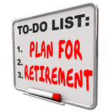Plan Your Retirement To Do List Income Saving Golden Years Messa. Plan Your Retirement words on a dry erase board to remind you to save money and income to Stock Images