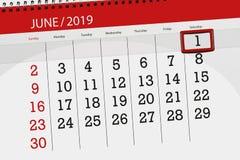 Planificador para mes junio de 2019, d?a del plazo, 1, s?bado del calendario fotos de archivo