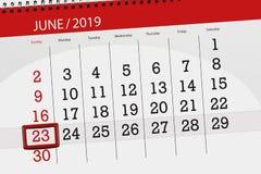 Planificateur de calendrier pour mois en juin 2019, jour de date-butoir, 23, dimanche images stock