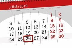 Planificateur de calendrier pour mois en juin 2019, jour de date-butoir, 26, mercredi images stock