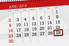 Planificateur de calendrier pour mois en juin 2019, jour de date-butoir, 29, samedi images libres de droits