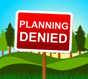 Planning Denied Means Plans Refusal And Objectives Stock Image