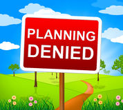 Planning Denied Shows Deny Rejected And Refused Royalty Free Stock Photo