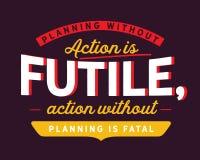 Planować bez akcji jest daremny, akcja jest śmiertelny bez planować royalty ilustracja