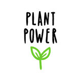Plant power lettering. Vector hand drawn text Vector Illustration