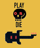Play or Die Royalty Free Stock Photography