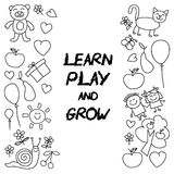 Play Learn and grow together Vector image. Play Learn and grow together Hand drawn vector image Stock Images