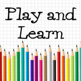 Play And Learn Shows Free Time And Tutoring. Play And Learn Meaning Free Time And Playtime Royalty Free Stock Photo