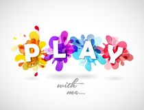 Play with me quotation with colorful abstract backgrounds Stock Photos