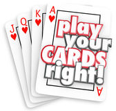 Play Your Cards Right Playing Game Strategy Win Competition Royalty Free Stock Photography