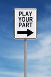 Play Your Part. Conceptual one way sign indicating Play Your Part Royalty Free Stock Photos