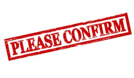Please confirm. Rubber stamp with text please confirm inside, illustration vector illustration