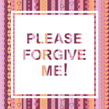Please forgive me card Royalty Free Stock Photography
