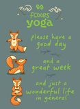 Please have a good day. Cartoon foxes doing yoga poses Stock Images