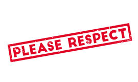Please Respect rubber stamp. Grunge design with dust scratches. Effects can be easily removed for a clean, crisp look. Color is easily changed Royalty Free Stock Image