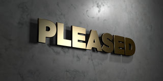 Pleased - Gold sign mounted on glossy marble wall  - 3D rendered royalty free stock illustration Stock Photography