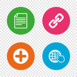 Plus circle and hyperlink signs. File, globe. Plus add circle and hyperlink chain icons. Document file and globe with hand pointer sign symbols. Round buttons Royalty Free Stock Images