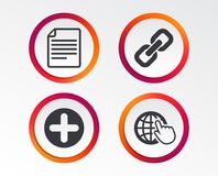Plus circle and hyperlink signs. File, globe. Plus add circle and hyperlink chain icons. Document file and globe with hand pointer sign symbols. Infographic Royalty Free Stock Images