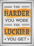 Plus vous dur travaillez plus vous devenez chanceux illustration stock