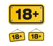 18 plus yellow signs. Suitable for warning signs Stock Images