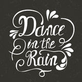 Pociągany ręcznie literowanie taniec w deszczu ilustracja wektor