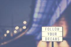 Podąża Twój sen tekst w lightbox Fotografia Stock