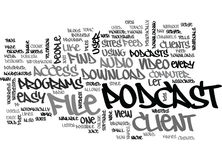 A Podcast Client Word Cloud. A PODCAST CLIENT TEXT WORD CLOUD CONCEPT royalty free illustration
