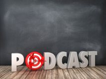 PODCAST 3D Word with Target on Chalkboard Background. High Quality 3D Rendering royalty free illustration