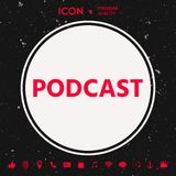 Podcast - icon for web and mobile app. Graphic element for your design royalty free illustration