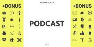 Podcast - icon for web and mobile app. Signs and symbols - graphic elements for your design royalty free illustration