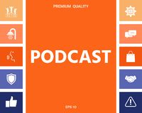 Podcast - icon for web and mobile app. Signs and symbols for your designt vector illustration