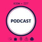 Podcast - icona per il web ed il cellulare app Fotografia Stock
