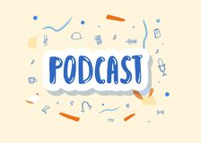 Podcast lettering with decoration. Vector design. Podcast cover with handwritten lettering and decoration. Poster with sticker text and symbols in doodle style royalty free illustration