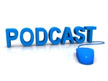 Podcast and mouse. The words podcast in blue with a mouse Royalty Free Stock Photos