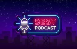 Podcast neon sign vector. Best Podcast Design template neon sign, light banner, neon signboard, nightly bright. Advertising, light inscription. Vector royalty free illustration
