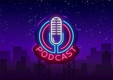 Podcast Neonowego znaka projekta wektorowy szablon Podcast neonowego loga, lekkiego sztandaru projekta elementu nowożytnego proje ilustracji