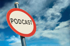 Podcast Sign. A Colourful Podcast Sign Concept Illustration Royalty Free Stock Photography