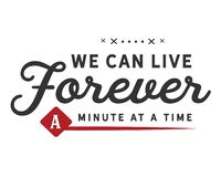 Podemos vivir para siempre un minuto a la vez stock de ilustración