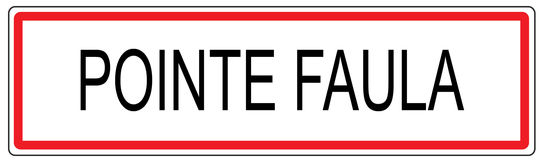 Pointe Faula city traffic sign illustration in France. Pointe Faula city traffic sign illustration Royalty Free Stock Images