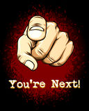 Pointing Hand Emphasizing You are Next. Pointing Hand in Front Graphic Emphasizing You are Next Texts Below. Isolated on Gradient Red Black Background Royalty Free Stock Photo