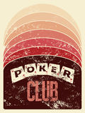 Poker club grunge vintage style poster. Retro vector illustration. Royalty Free Stock Photo
