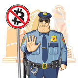 Police prohibits Bitcoin. Police on the background of high-rise buildings prohibits Bitcoin Stock Image