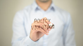 Policy Violation, man writing on transparent screen Royalty Free Stock Photos