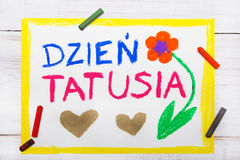 Polish Happy fathers day card made by a child, words: Father`s day Royalty Free Stock Images